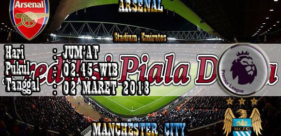 Prediksi Arsenal vs Manchester City 02 Maret 2018
