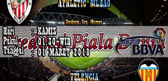 Prediksi Athletic Bilbao vs Valencia 01 Maret 2018
