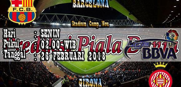 Prediksi Barcelona vs Girona 26 Februari 2018