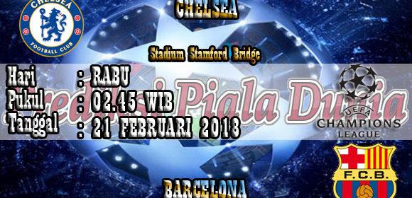 Prediksi Bola Jitu Chelsea vs Barcelona 21 Februari 2018