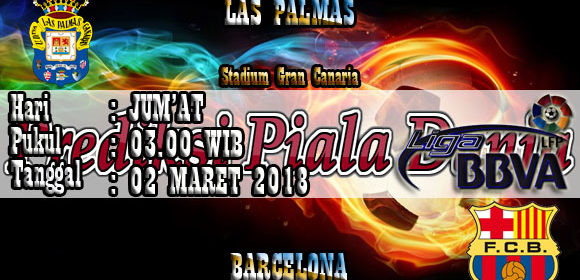 Prediksi Las Palmas vs Barcelona 02 Maret 2018