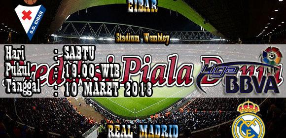 Prediksi Pertandingan Eibar vs Real Madrid 10 Maret 2018