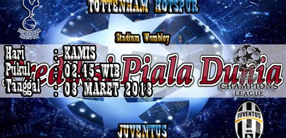 Prediksi Pertandingan Tottenham Hotspur vs Juventus 08 Maret 2018