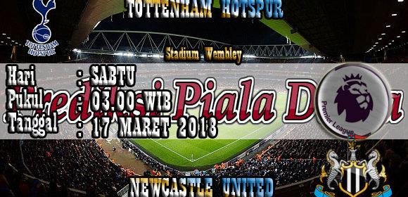 Prediksi Tottenham Hotspur vs Newcastle United 17 Maret 2018