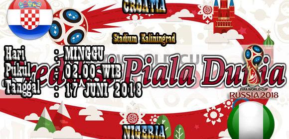 Prediksi Pertandingan Croatia vs Nigeria 17 Juni World Cup 2018