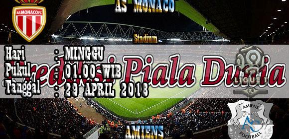 Prediksi Pertandingan Bola Monaco vs Amiens 29 April 2018